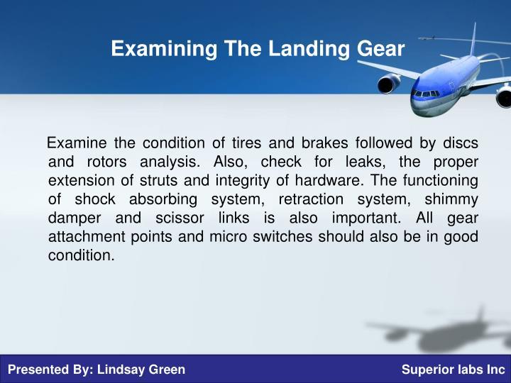 Examining The Landing Gear