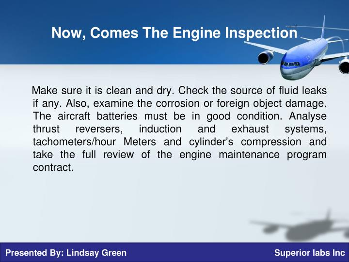Now comes the engine inspection