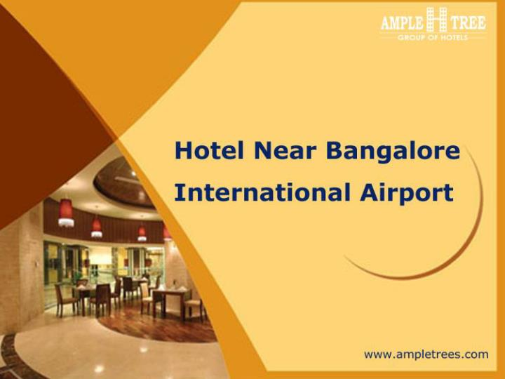 Budget hotels close to bangalore airport