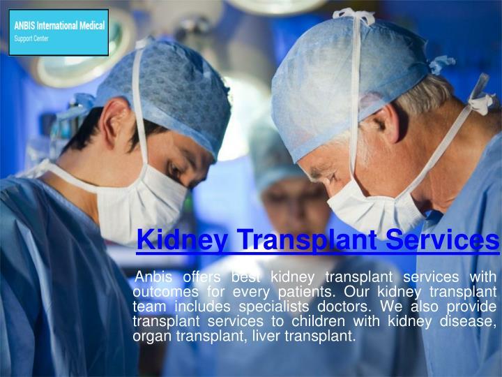Kidney Transplant Services