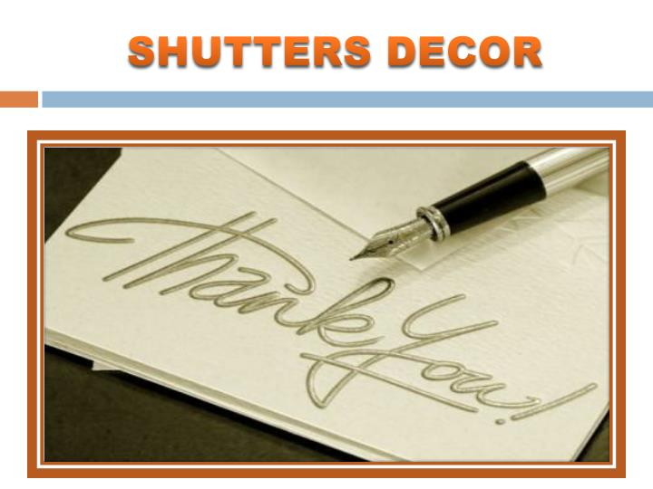 SHUTTERS DECOR