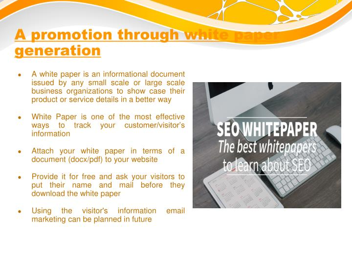 A promotion through white paper generation
