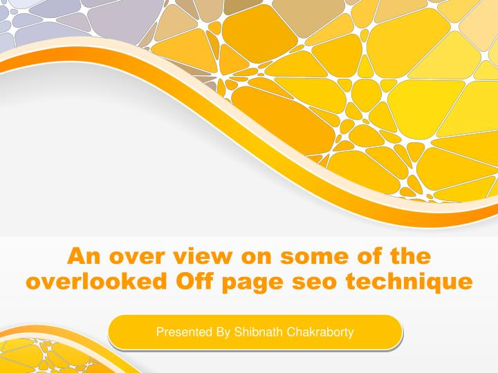An over view on some of the overlooked off page seo technique