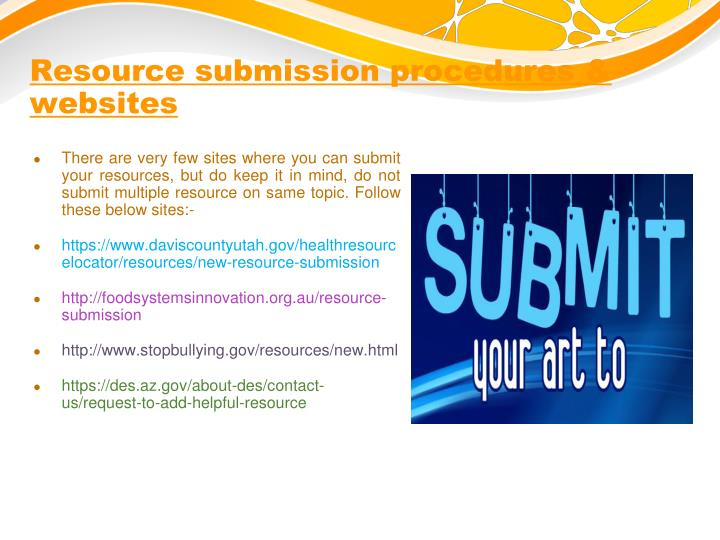 Resource submission procedures & websites