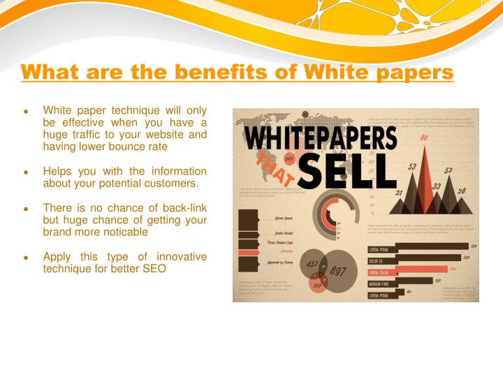 What are the benefits of White papers