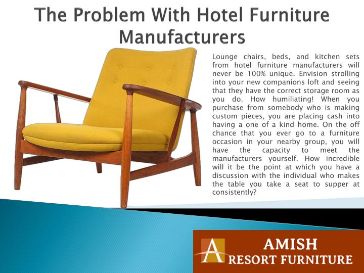 The problem with hotel furniture manufacturers2