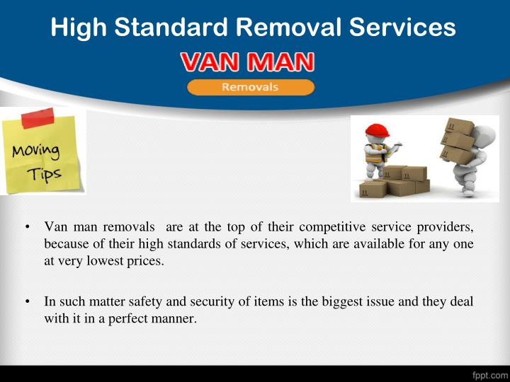 High Standard Removal Services