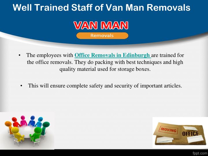 Well Trained Staff of Van Man Removals