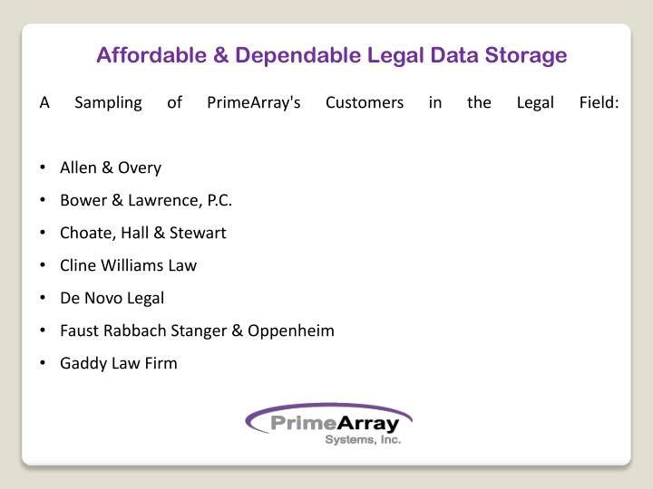 Affordable & Dependable Legal Data Storage