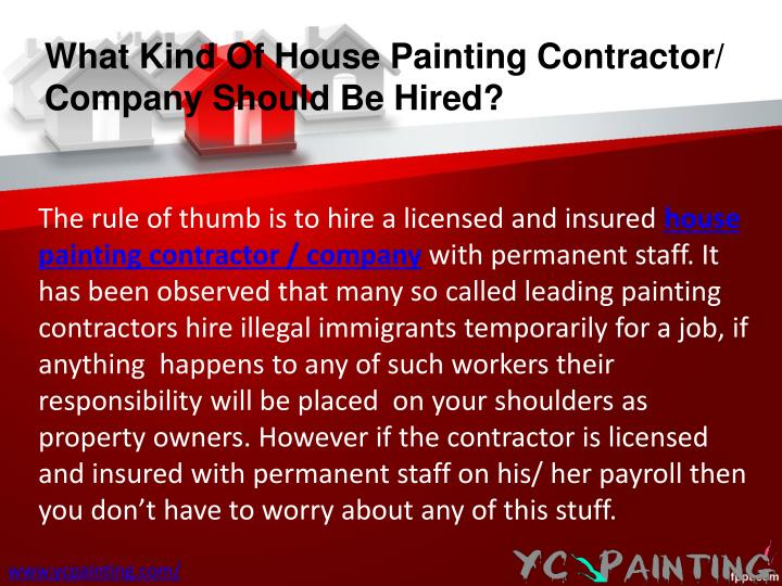 What Kind Of House Painting Contractor/ Company Should Be Hired?