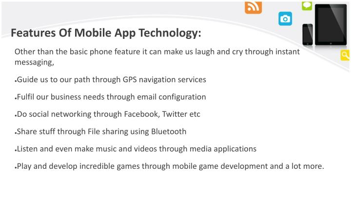 Features of mobile app technology