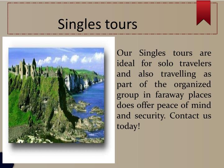 Singles tours