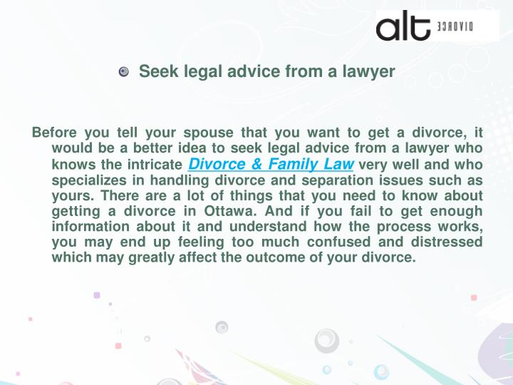 Seek legal advice from a lawyer