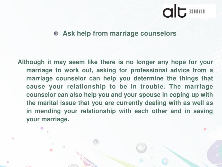 Ask help from marriage counselors