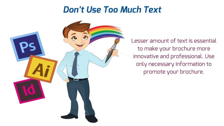 Don't Use Too Much Text