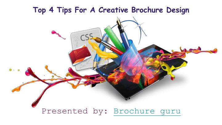 Top 4 tips for a creative brochure design