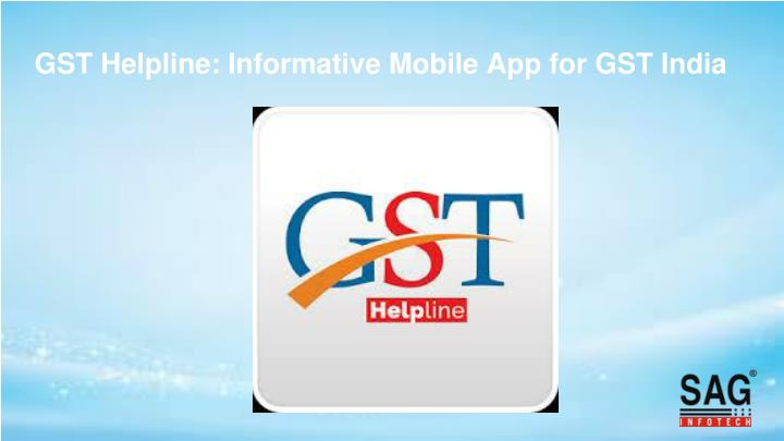 GST Helpline: Informative Mobile App for GST India