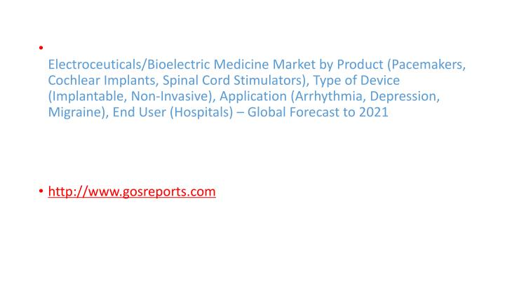 Electroceuticals/Bioelectric Medicine Market by Product (Pacemakers, Cochlear Implants, Spinal Cord ...