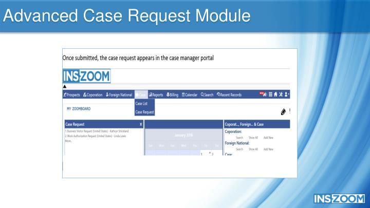 Advanced Case Request Module