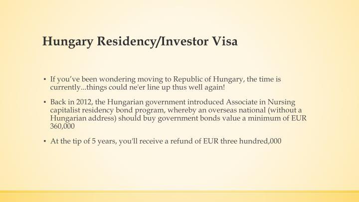 Hungary Residency/Investor Visa