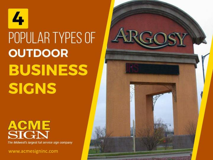 4 Popular Types of Outdoor Business Signs