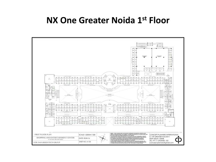 NX One Greater Noida 1