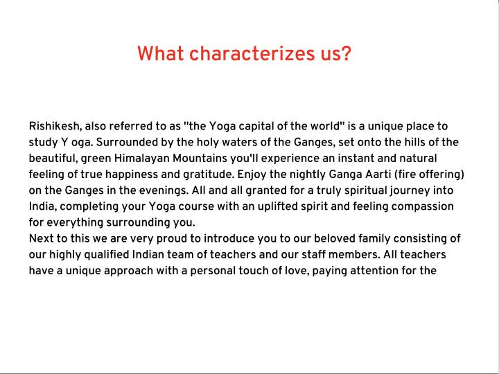 What characterizes us?