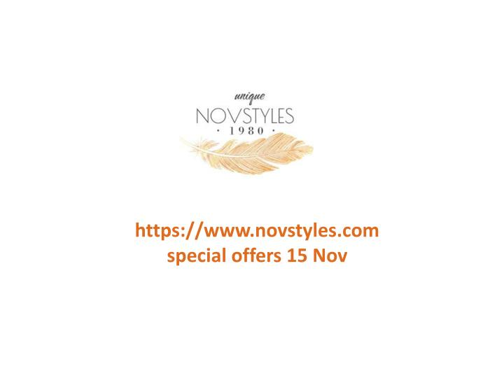 Https://www.novstyles.comspecial offers 15 Nov