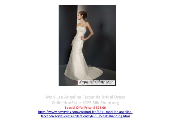 Mori Lee Angelina Faccenda Bridal Dress CollectionStyle 1075 Silk Shantung