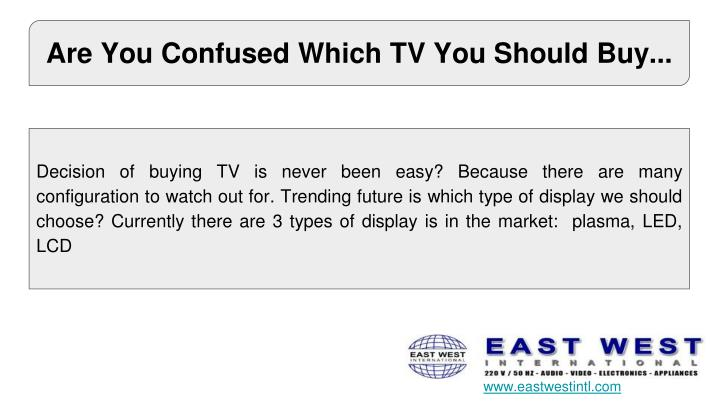 Are You Confused Which TV You Should Buy...