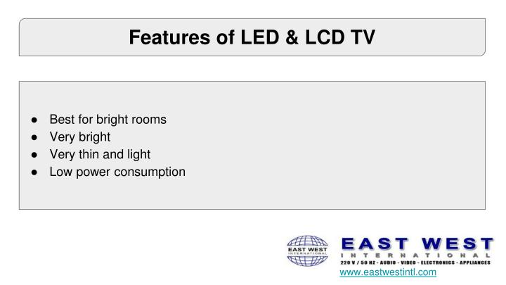 Features of LED & LCD TV