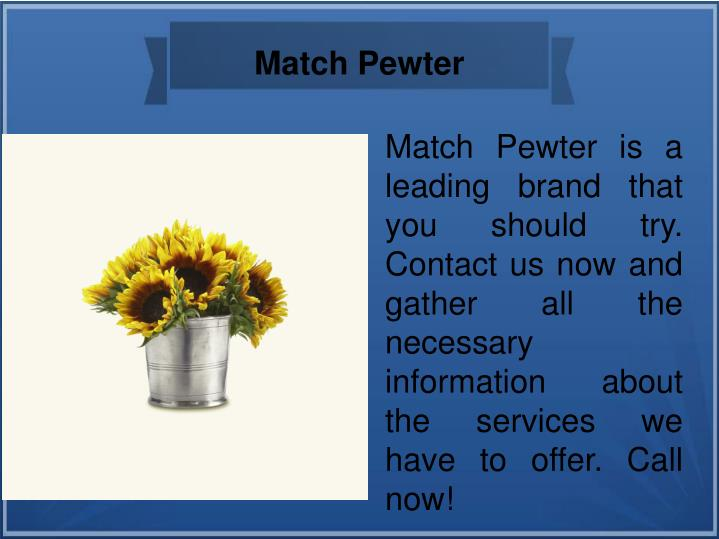 Match Pewter