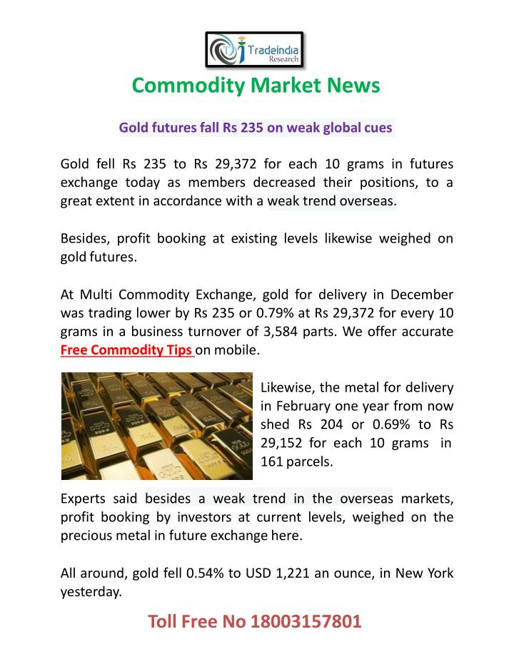 Commodity market news