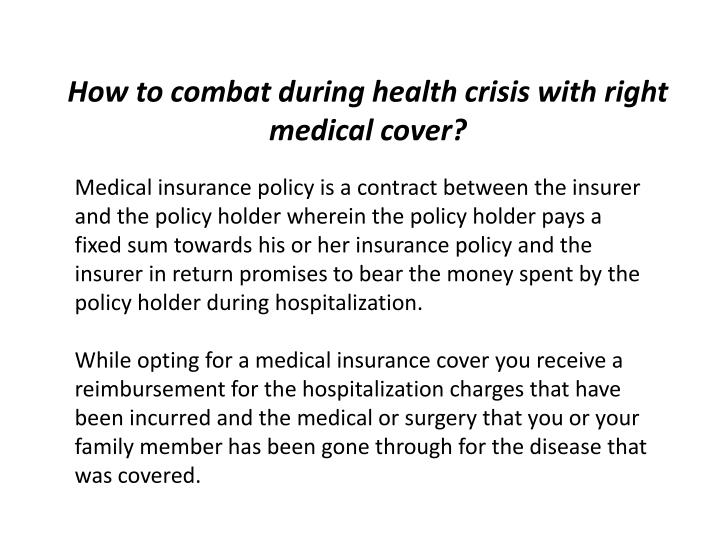 How to combat during health crisis with right medical cover?