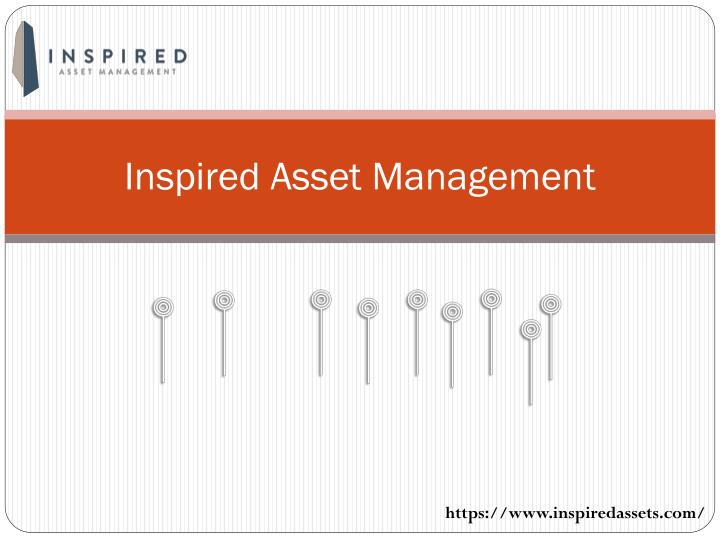 Inspired asset management