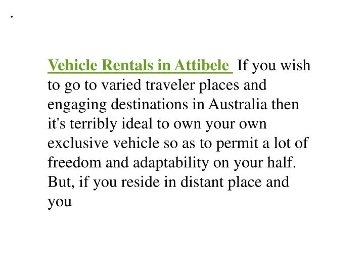 Vehicle rental in attibele