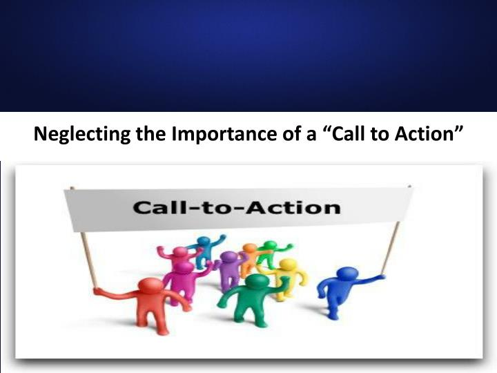 "Neglecting the Importance of a ""Call to Action"""