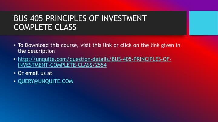 Bus 405 principles of investment complete class1