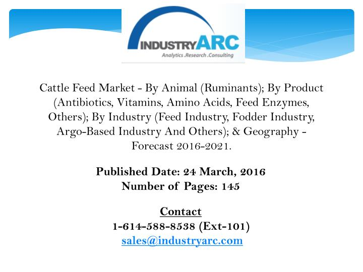 Cattle Feed Market - By Animal (Ruminants); By Product