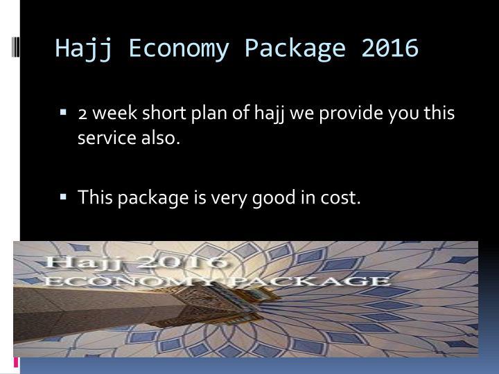 Hajj Economy Package 2016