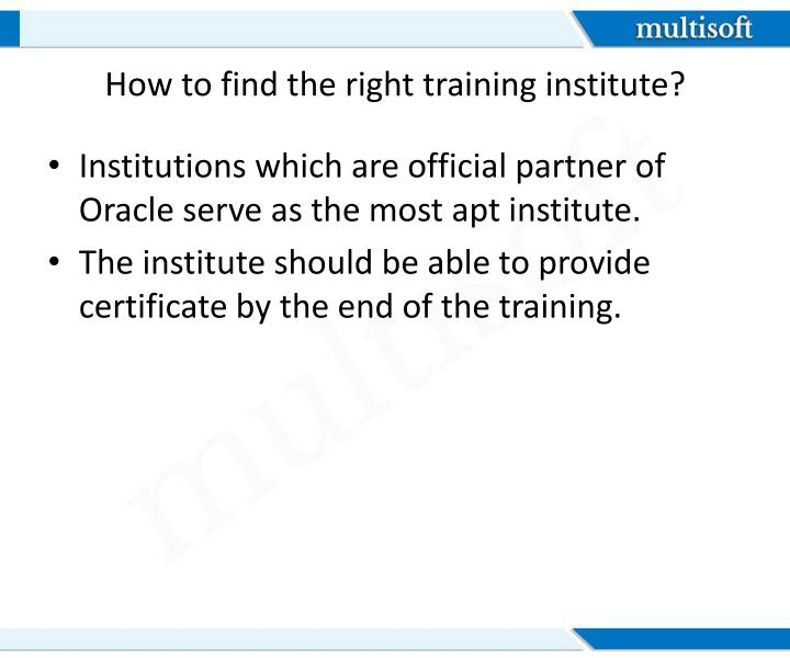 How to find the right training institute?