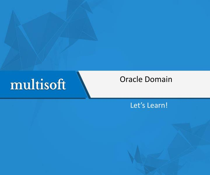 Oracle Domain