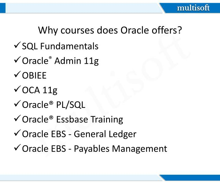 Why courses does Oracle offers