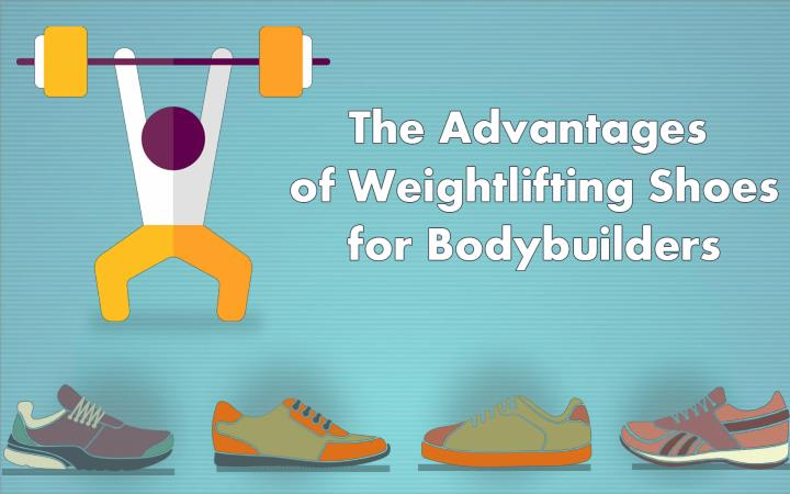 Advantages of weightlifting shoes bodybuilding shoes for men