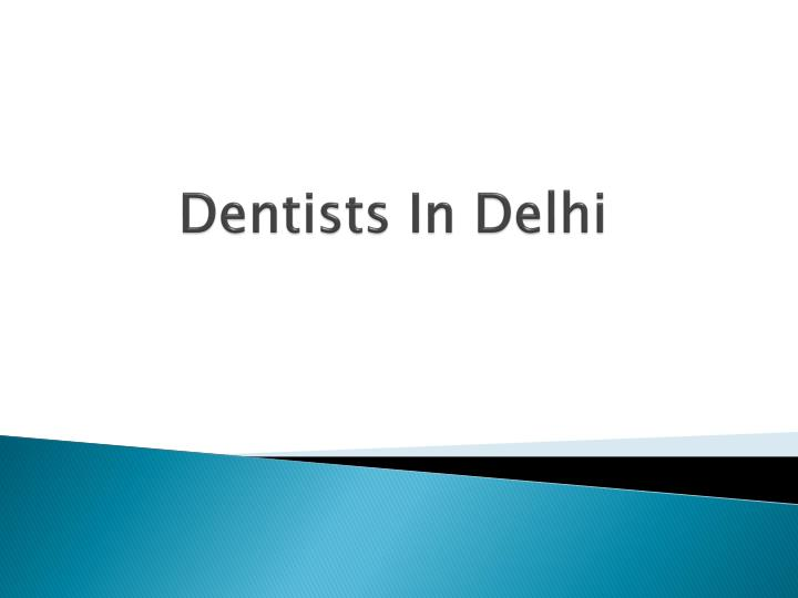 dentists in delhi