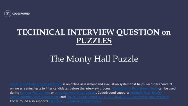Technical interview question on puzzles the monty hall puzzle