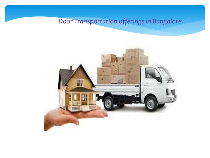 Door Transportation offerings in Bangalore