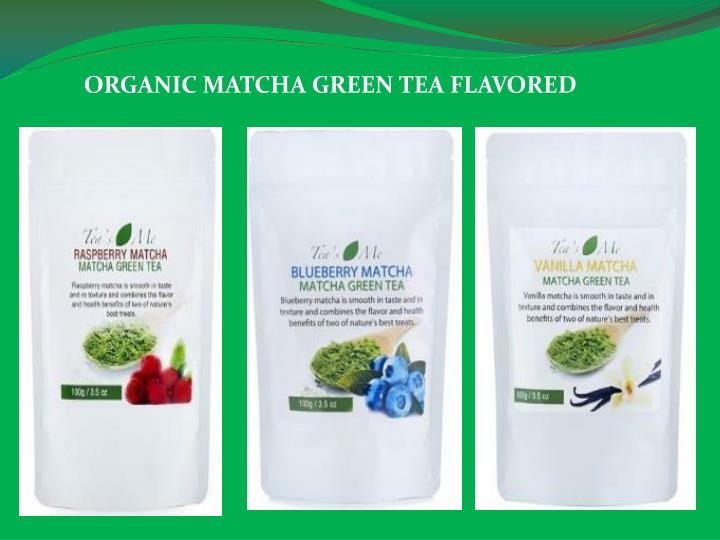 ORGANIC MATCHA GREEN TEA FLAVORED