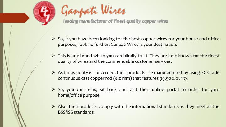 So, if you have been looking for the best copper wires for your house and office purposes, look no f...