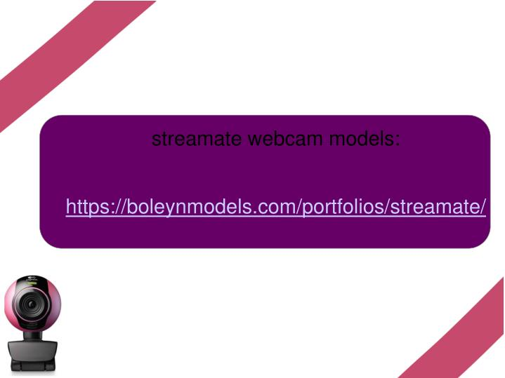 streamate webcam models: